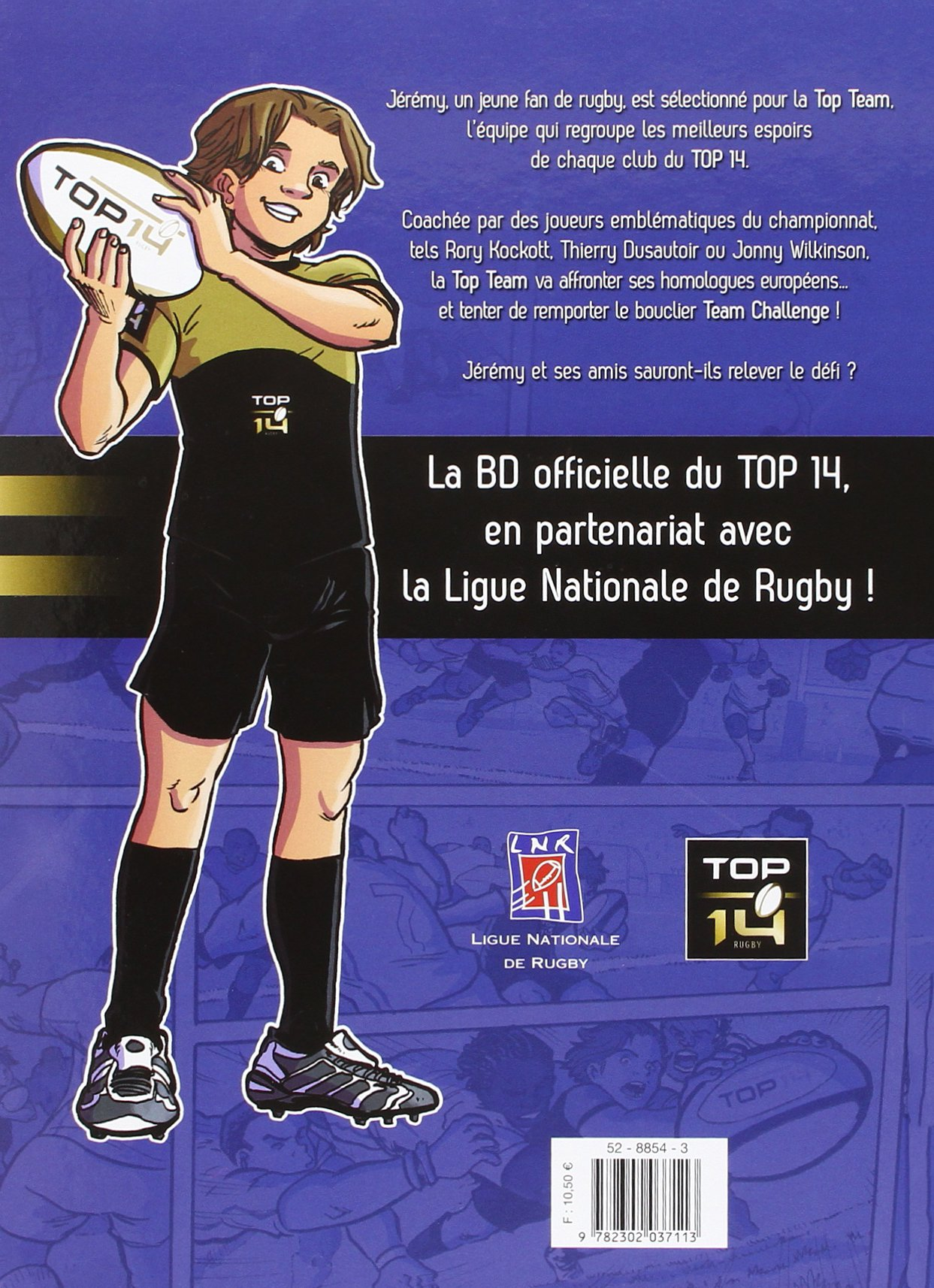 Amazon.fr - Top 14 T01: La Top Team - Benjamin Ferré, Christopher Lannes,  Gildas Le Roc'h - Livres