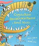 Capitão Flinn e os Dinossauros Piratas. A Espada Mágica