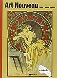 Art nouveau. Ediz. illustrata