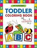 My Alphabet Toddler Coloring Book with The Learning Bugs: Fun Educational Coloring Books for Toddlers & Kids Ages 2, 3, 4 & 5 - Activity Book Teaches ... for Kindergarten & Preschool Prep Success