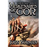 Mercenaries of Gor (Gorean Saga Book 21)