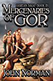 Mercenaries of Gor (Gorean Saga Book 21)