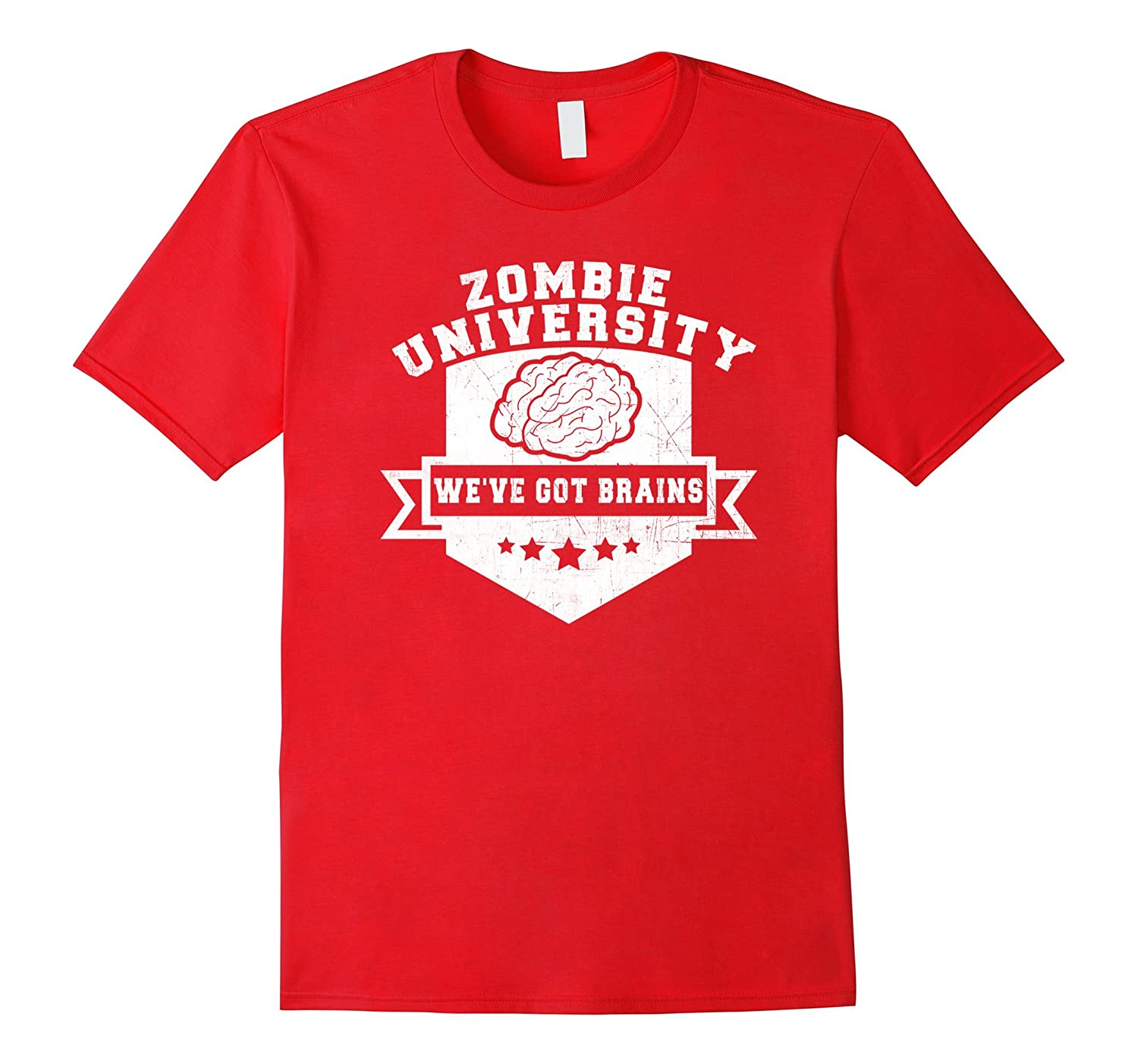 Zombie University We've Got Brains - Halloween T-Shirt-FL