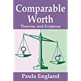 Comparable Worth: Theories and Evidence (Social Institutions and Social Change Series)