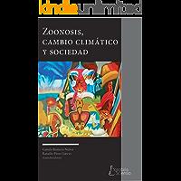 Zoonosis, cambio climático y sociedad