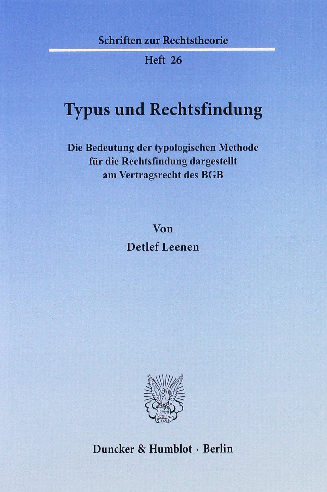 Typus Und Rechtsfindung Die Bedeutung Der Typologischen Methode