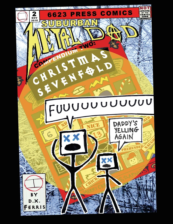 Suburban Metal Dad, Compendium Two: Christmas Sevenfold (Volume 2) pdf epub