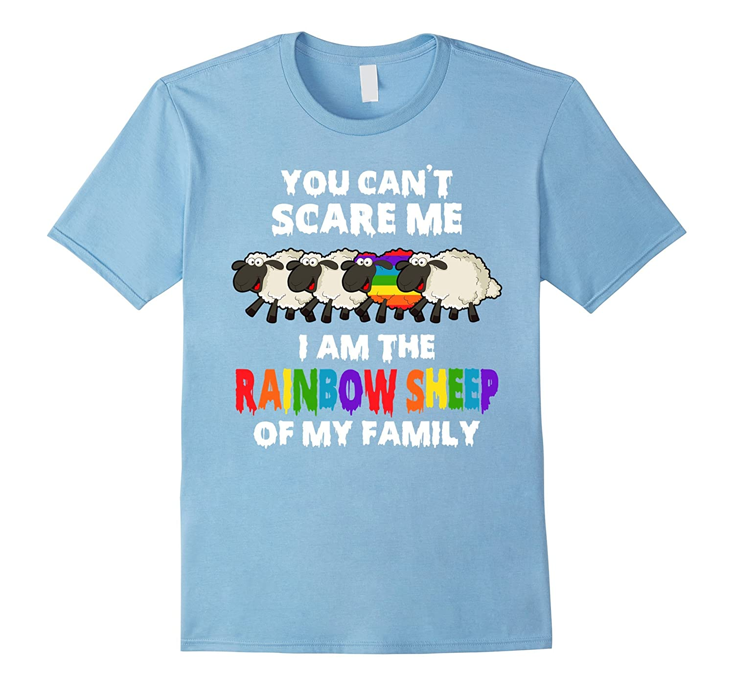 You Can't Scare Me I Am The Rainbow Sheep T-shirt-RT