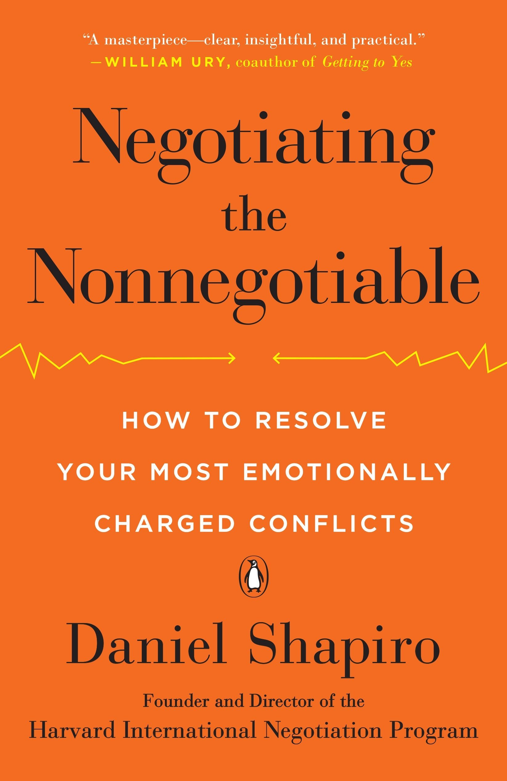 Negotiating The Nonnegotiable How To Resolve Your Most Emotionally