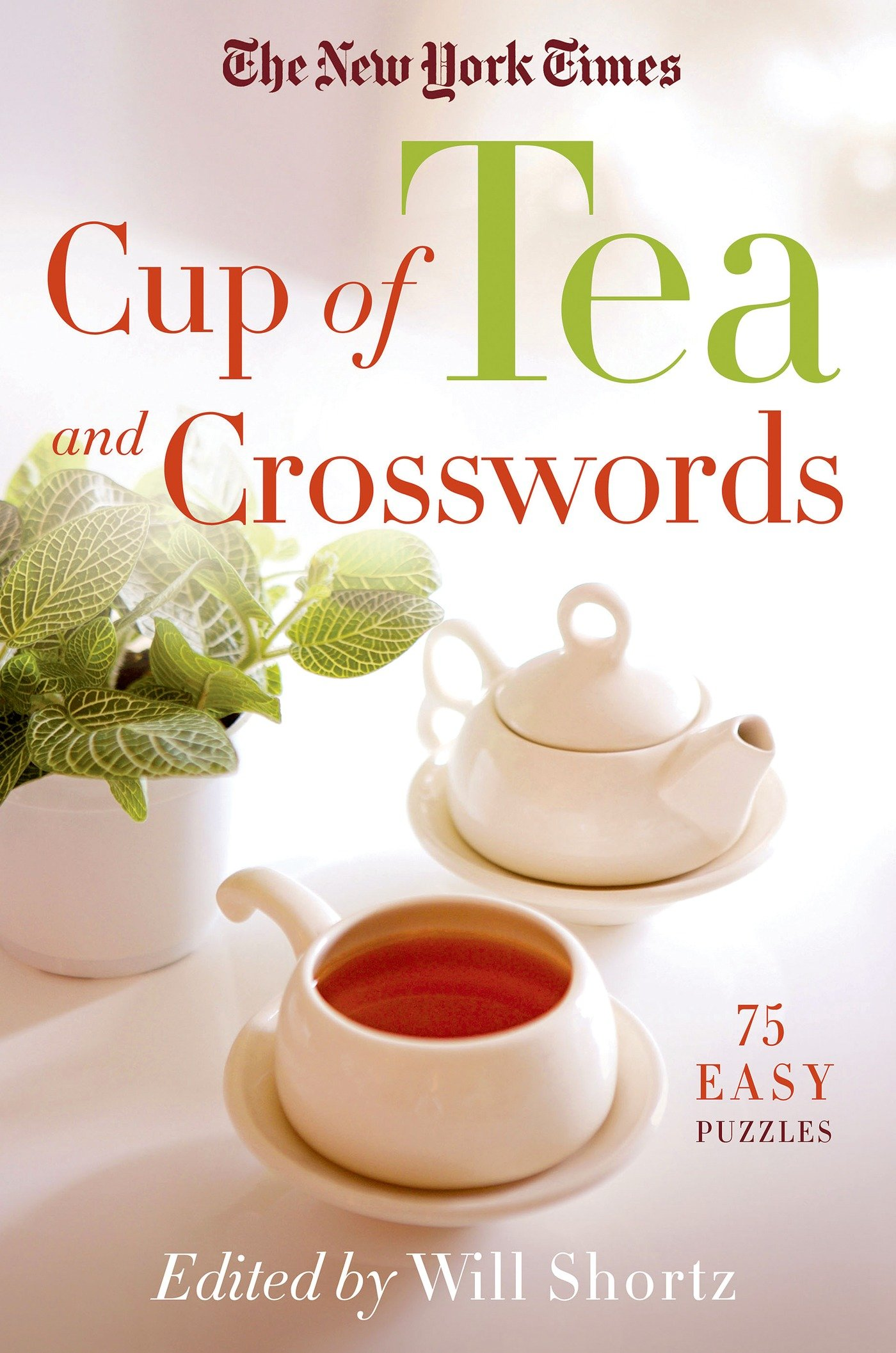 Download The New York Times Cup of Tea and Crosswords: 75 Easy Puzzles ebook