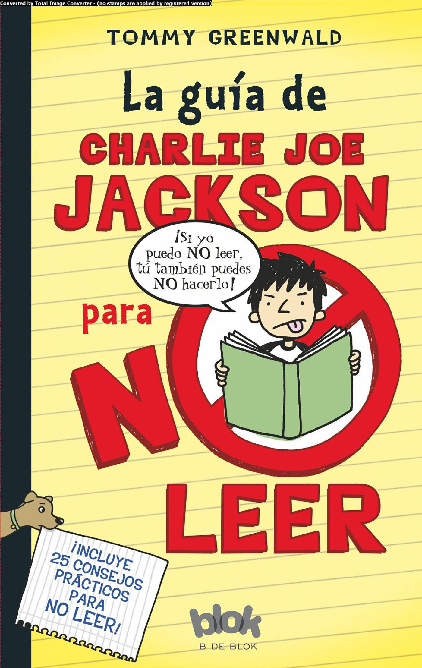 La guía de Charlie Joe Jackson para no leer / Charlie Joe Jackson's Guide to Not Reading (Spanish Edition) pdf epub