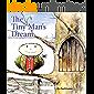 The Tiny Man's Dream
