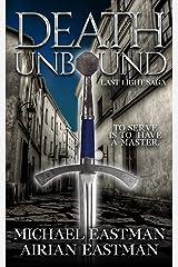 Death Unbound (Last Light Saga Book 1) Kindle Edition