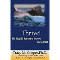Thrive: The Highly Sensitive Person and Career (English Edition)