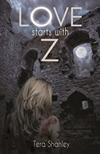 Love Starts With Z (The Dead Rapture Series Book 3)