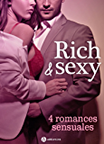 Rich & Sexy - 4 romances sensuales (Spanish Edition)