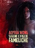 Sirene e Figlie Fameliche