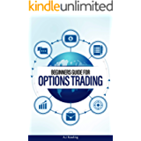Beginners Guide For Options Trading