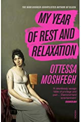 My Year of Rest and Relaxation Kindle Edition