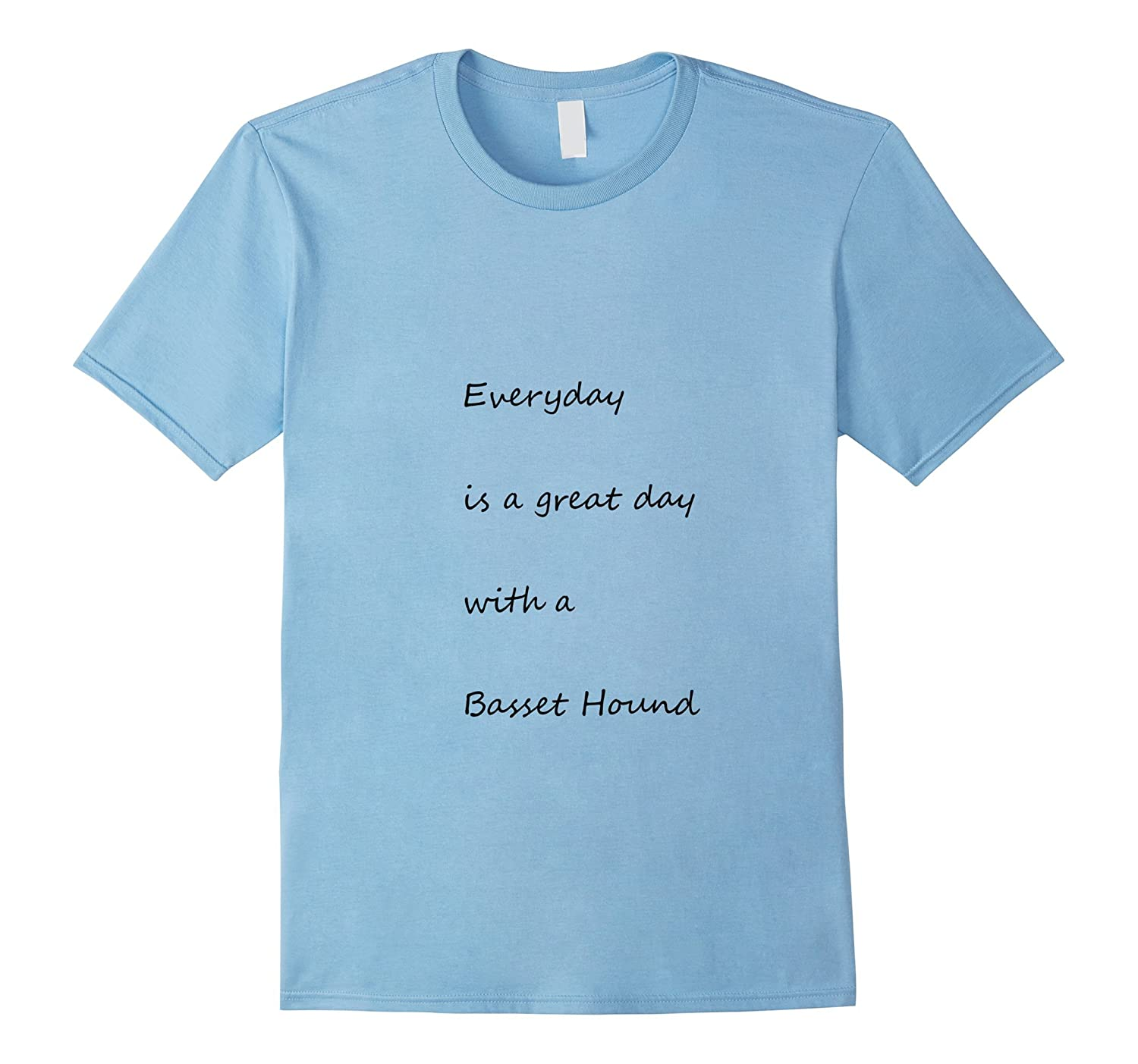 Everyday is a great day with a Basset Hound-Vaci