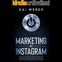Marketing de Instagram: Guía paso a paso para más clientes, más ventas y más visibilidad en Internet. Ganar dinero en…