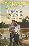 Their Secret Baby Bond (Family Blessings)