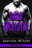 Badd Medicine (The Badd Brothers Book 11)