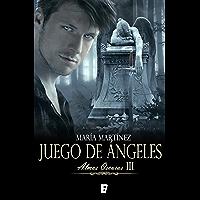 Juego de ángeles (Almas Oscuras 3): Almas oscuras III
