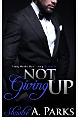 Not Giving Up: (Book 1) Kindle Edition