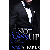 Not Giving Up: (Book 1) (English Edition)
