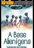 A base alienígena: Contos fantásticos; Quando a realidade transpõe a imaginação