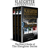 Slaughter: Foundations: The First 3 Books of the DJ Slaughter Series (English Edition)