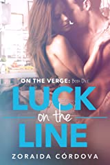 Luck on the Line: On the Verge - Book One Kindle Edition