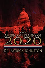 The American Tyranny of 2020 Paperback