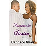 Prescription for Desire (Arrington Family series Book 4)