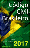 Código Civil Brasileiro: Edição 2017 (Direito Direto)