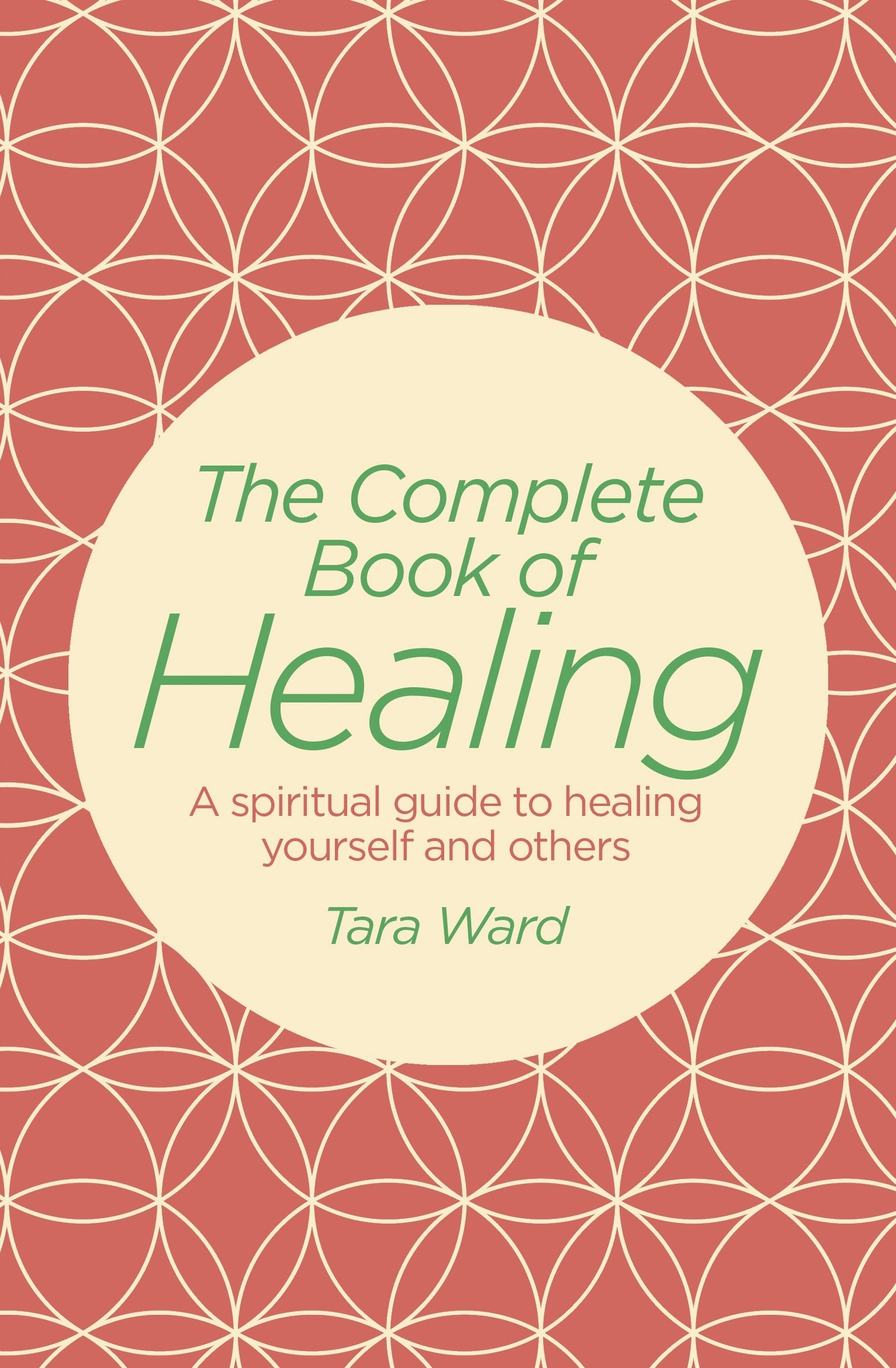 Download The Complete Book of Healing: A Spiritual Guide to Healing Yourself and Others pdf epub