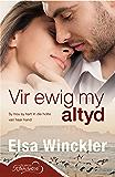 Vir ewig my altyd (Afrikaans Edition)