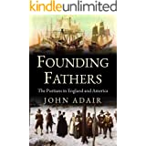 Founding Fathers: Puritans in England and America (Uncovering the Seventeenth Century)