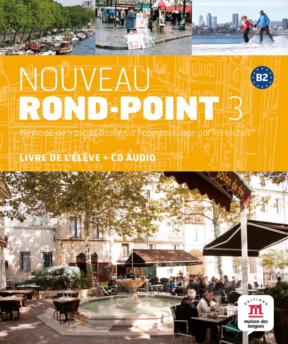 Nouveau Rond-Point 3 (B2): Livre de l'élève + MP3-CD