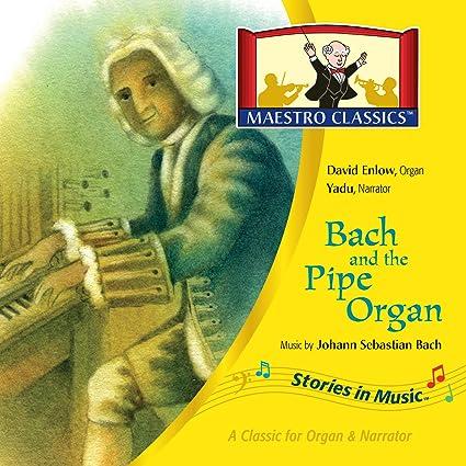 Bach and the pipe organ music by Johann Sebastian Bach. cover
