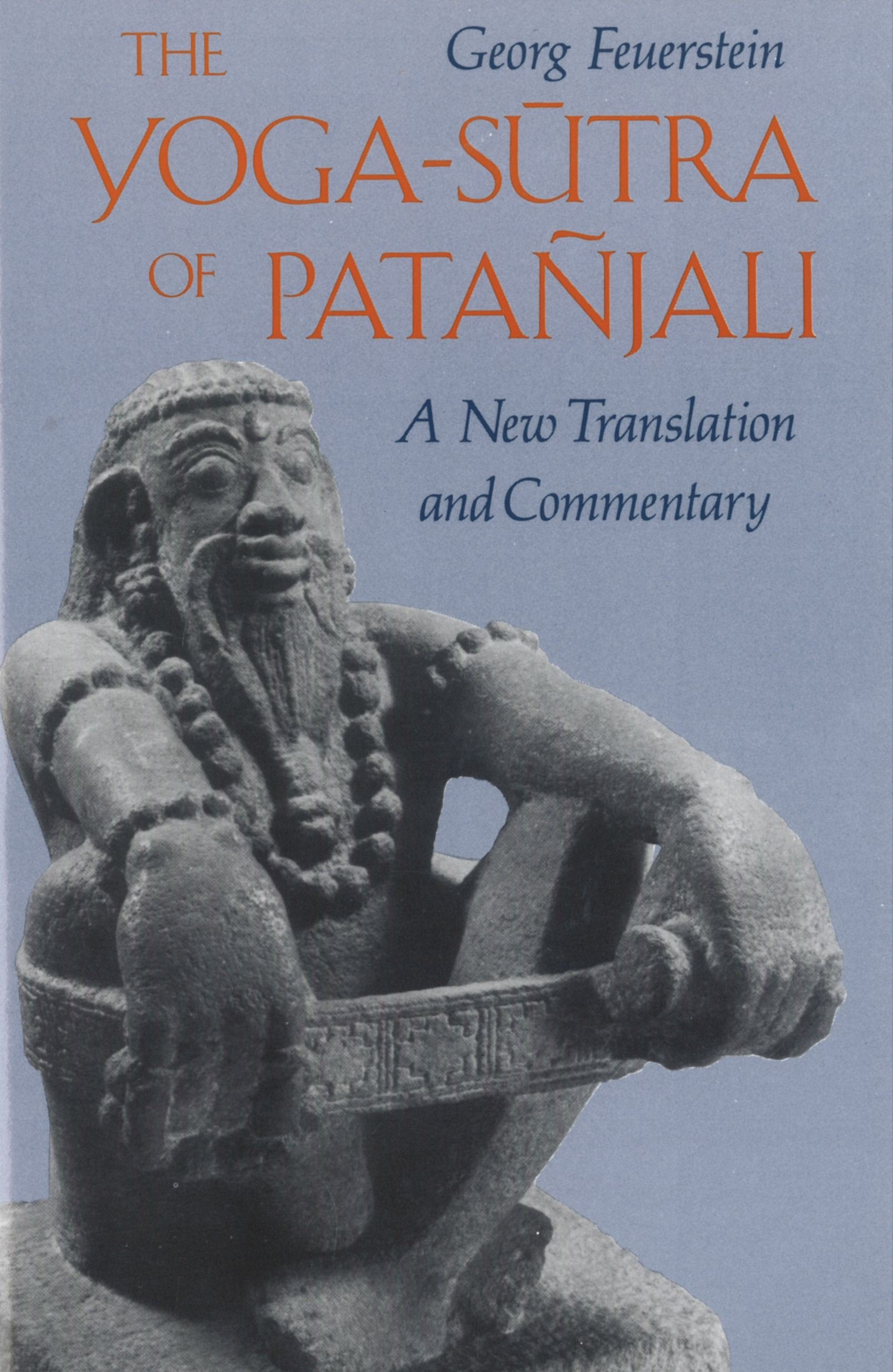 The Yoga-Sutra of Patañjali: A New Translation and ...