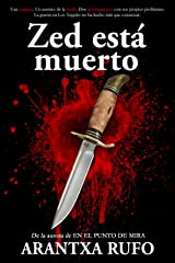 Zed está muerto (Spanish Edition) Kindle Edition