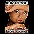 Run To You (The Men of 3X CONStruction Book 5)