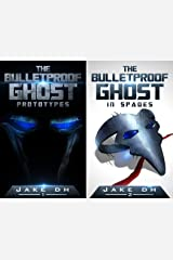 The BulletProof Ghost (2 Book Series) Kindle Edition