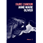 Faire l'amour (French Edition)