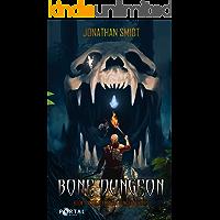 Bone Dungeon (Elemental Dungeon #1) - A Dungeon Core LitRPG