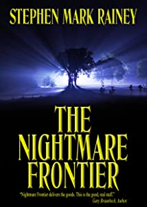 The Nightmare Frontier
