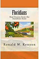 Floridians: Real Stories from the Sunshine State Kindle Edition