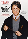 TIME The Magic of Harry Potter: TIME Goes Inside the Tale That Enchanted the World